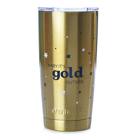 Baby It's Gold Outside Perfect Tumbler